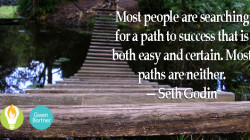 Success Is Never on the Easy Path