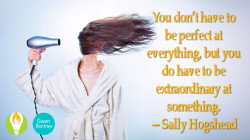 Be Extraordinary at Being You