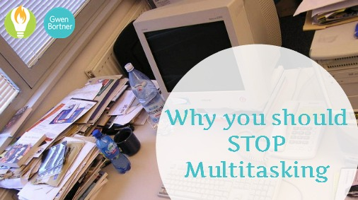 Multitasking is killing your productivity